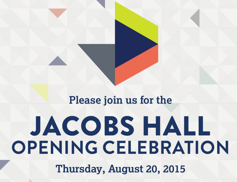 Jacobs Hall Opening Celebration